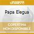 PAPA ELEGUA