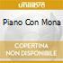 PIANO CON MONA