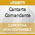 CANTARTE COMANDANTE