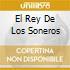 EL REY DE LOS SONEROS