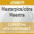 MASTERPICE/OBRA MAESTRA