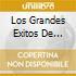 LOS GRANDES EXITOS DE...