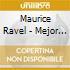 Maurice Ravel - Mejor Que Nunca
