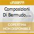 Composizioni Di Bermudo, Santa Maria, Cabezon, Heredia, Palestrina, Frescomaldi,