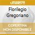 FLORILEGIO GREGORIANO