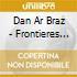 Dan Ar Braz - Frontieres De Sel Bordes.....