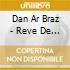 Dan Ar Braz - Reve De Gian