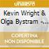 Kevin Wright & Olga Bystram - Someone To Love