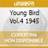 YOUNG BIRD VOL.4 1945