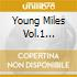 YOUNG MILES VOL.1 1945-46