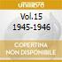 VOL.15 1945-1946