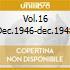VOL.16 DEC.1946-DEC.1948