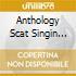 ANTHOLOGY SCAT SINGIN V.3