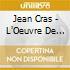 Jean Cras - Opere Per Pianoforte: 4 Danze, 2 Paesaggi, 5 Poesie Intime