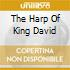 THE HARP OF KING DAVID