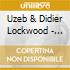 Uzeb & Didier Lockwood - Absolutely Live