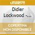 Didier Lockwood - 1/2/3/4