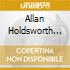 Allan Holdsworth Group - Then! Live