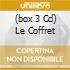 (BOX 3 CD) LE COFFRET