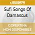 SUFI SONGS OF DAMASCUS