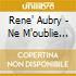 Rene' Aubry - Ne M'oublie Pas