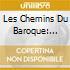 LES CHEMINS DU BAROQUE: ARGENTINA