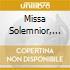 MISSA SOLEMNIOR, OPERE X ORG (A 2 E A 4