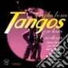 Tangos - Les Plus Beaux Tangos Chantes