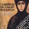 Divna - Lumieres Du Chant Byzantin