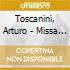 Toscanini, Arturo - Missa Solemnis