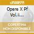OPERE X PF VOL.II (INTEGRALE): SONATE N.