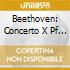 Beethoven: Concerto X Pf N.5