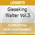GIESEKING WALTER VOL.3