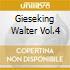 GIESEKING WALTER VOL.4