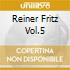 REINER FRITZ VOL.5