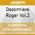 DESORMIERE ROGER VOL.2