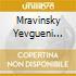 MRAVINSKY YEVGUENI INTERPRETA
