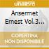 Ansermet Ernest Vol.3 /suzanne Danco Sop.