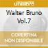 WALTER BRUNO VOL.7
