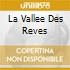 LA VALLEE DES REVES