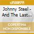 Johnny Steel - And The Last Word