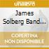 James Solberg Band (The) - One Of These Days