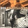 Big Ed Sullivan & Popa Chubby - Big