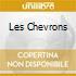 LES CHEVRONS