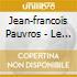 Pauvros, Jean-francois - Le Corps Est Un Menteur
