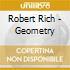 Robert Rich - Geometry