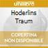 HODERLINS TRAUM