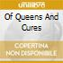 OF QUEENS AND CURES