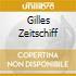 GILLES ZEITSCHIFF