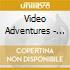 Video Adventures - Camera In Focus